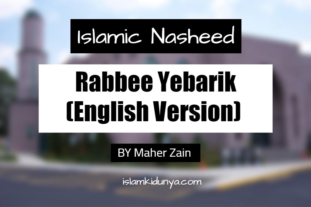 Rabbee Yebarik (English Version) - Maher Zain