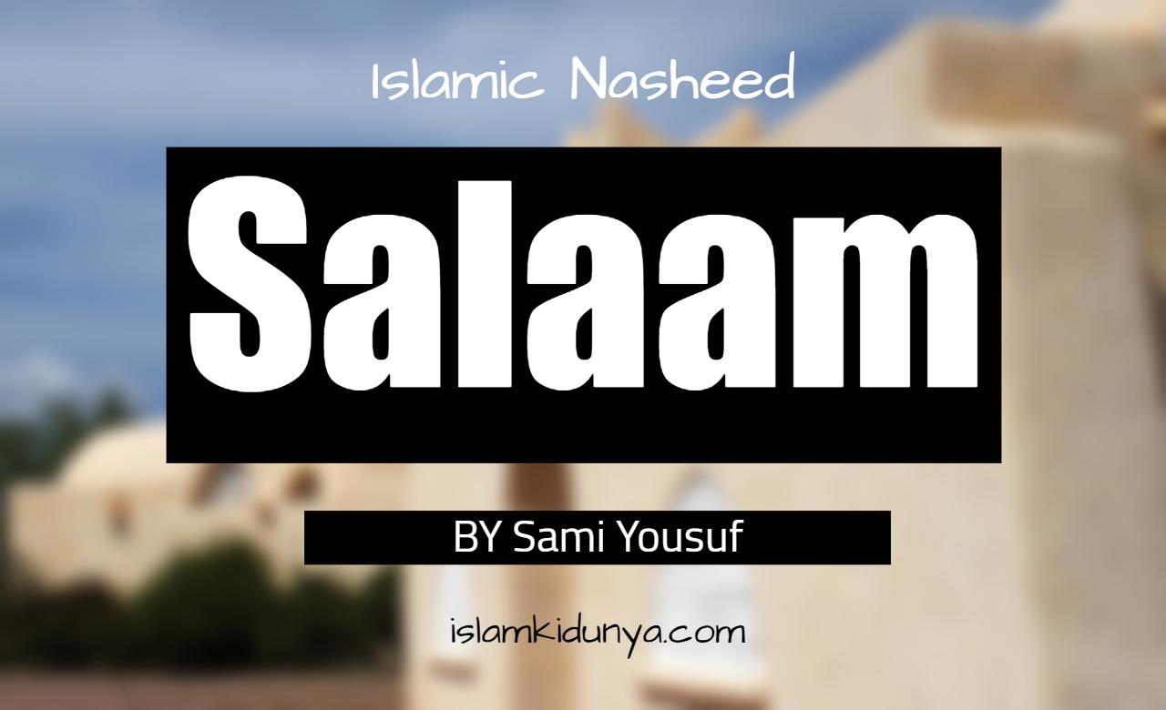 Salaam - Sami Yousuf (Lyrics)