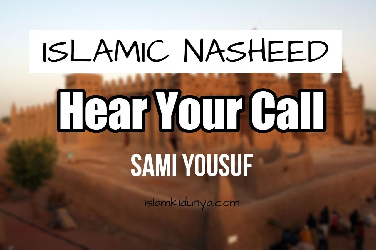 Hear Your Call - Sami Yousuf (Lyrics)