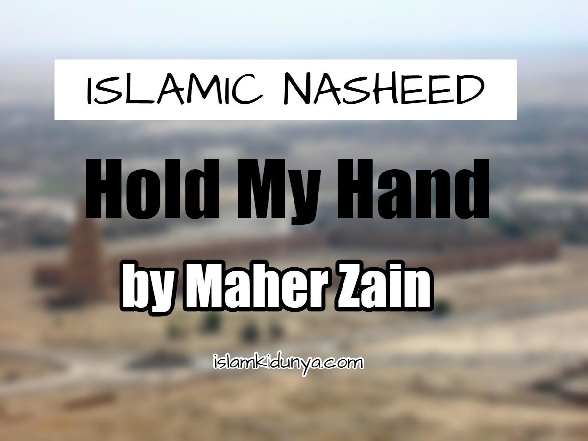Hold My Hand - Maher Zain (Lyrics)