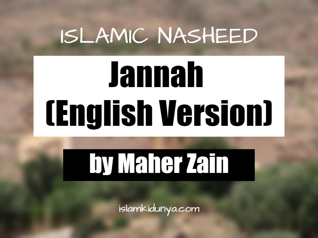 Jannah (English Version) - Maher Zain (Nasheed Lyrics)