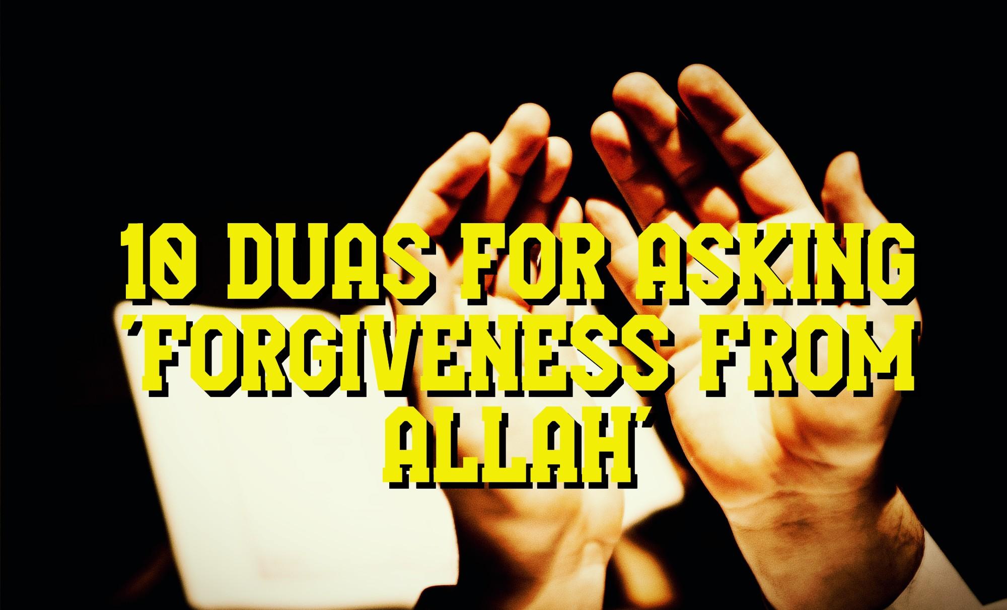 10 Duas for asking 'Forgiveness from ALLAH' | Istighfar