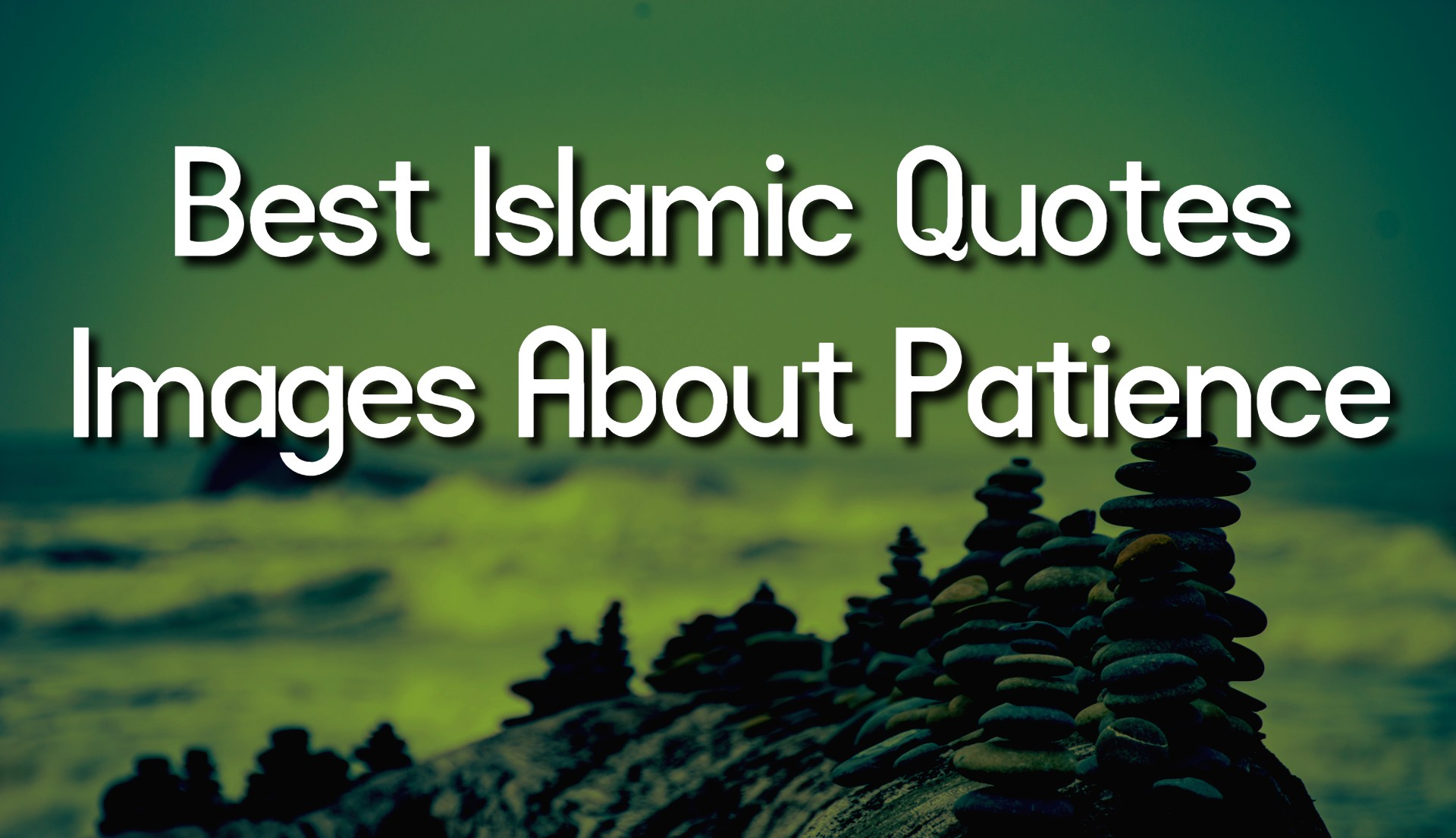 Best Islamic Quotes Images About Patience
